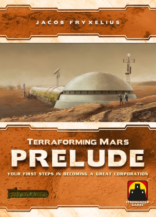 Terraforming Mars: Prelude Terraforming Mars: Prelude, FryxGames/Stronghold Games, 2018 — front cover (image provided by the publisher)