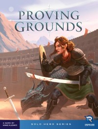 Proving Grounds Proving Grounds - Proving Grounds, Renegade Game Studios, 2019 — front cover (image provided by the publisher)