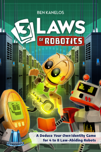 3 Laws of Robotics, Floodgate Games, 2019 — front cover (image provided by the publisher)