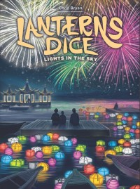 Lanterns Dice: Lights in the Sky, Foxtrot Games/Renegade Game Studios, 2019 — front cover (image provided by the publisher)