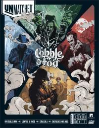 Unmatched: Cobble & Fog, Mondo Games / Restoration Games, 2020 — front cover