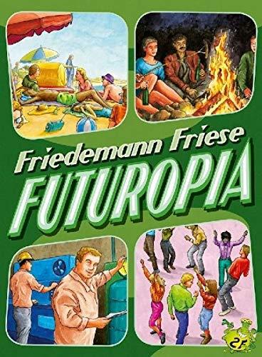 Unbekannt Futuropia - Deutsch