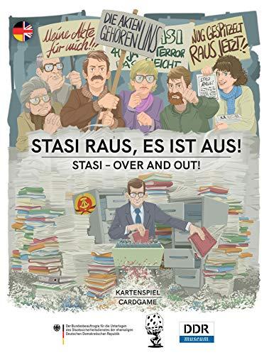 Stasi raus, es ist aus!