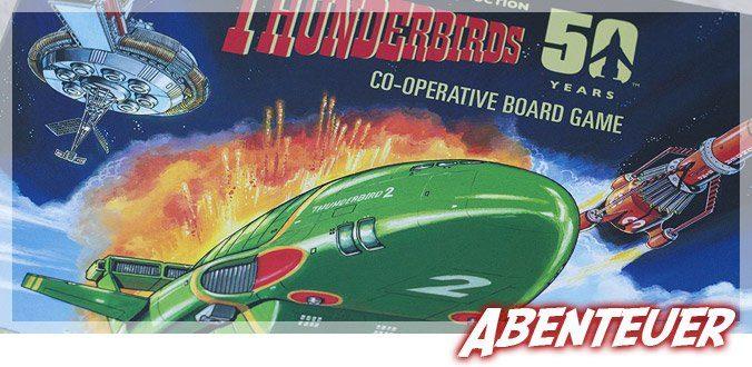 Thunderbirds Ersteindruck