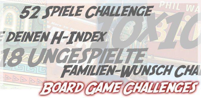 Board Game Challenges – Sinnvolle Herausforderungen für Brettspieler?!