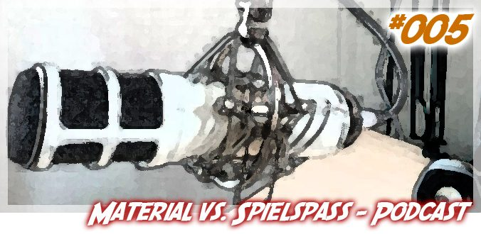 #005 – Material vs. Spielspaß – Abenteuer Brettspiele Podcast