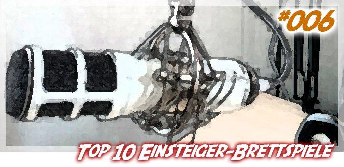 Top 10 Einsteiger-Brettspiele - Podcast