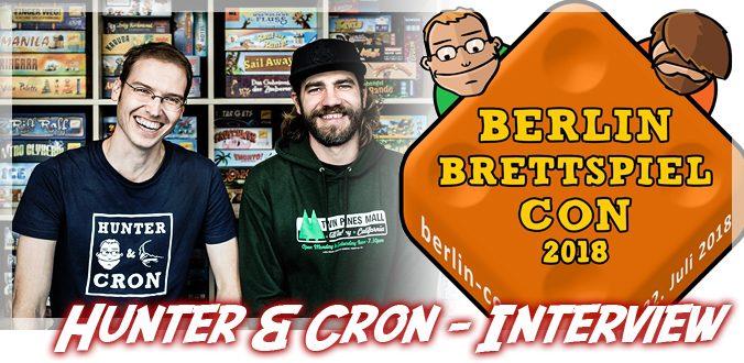 Berlin Brettspiel Con 2018, YouTube und Crowdfunding – Hunter & Cron im Interview