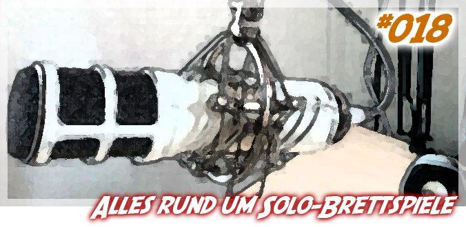 #018 – Alles rund um Solo-Brettspiele – Abenteuer Brettspiele Podcast