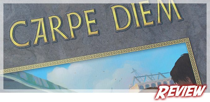 Carpe Diem - Brettspiel Review