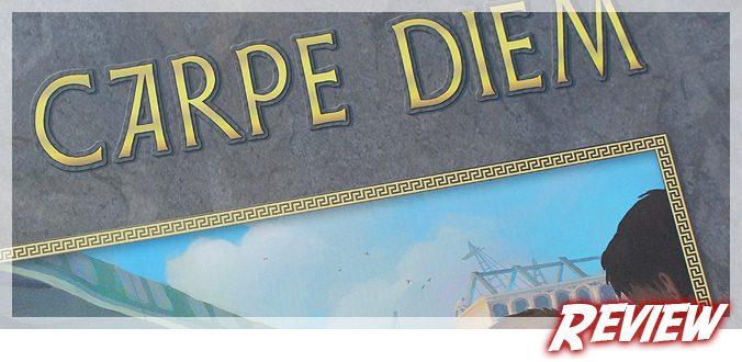 Carpe Diem - Brettspiel Review
