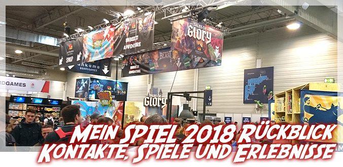 Mein SPIEL 2018 Rückblick – Kontakte, Spiele und Erlebnisse