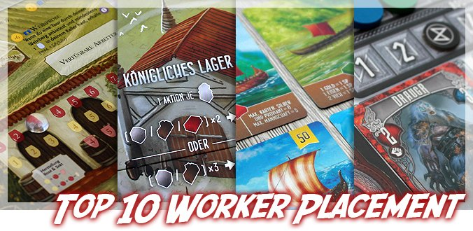 Meine Top 10 Worker Placement Brettspiele