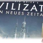 Sid Meier's Civilization: Ein neues Zeitalter – Review