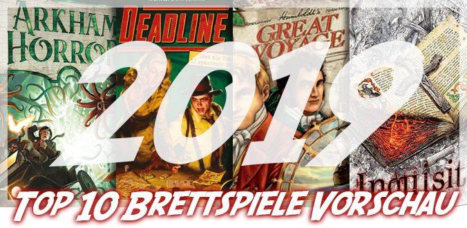 Top 10 Brettspiele 2019 – Vorschau