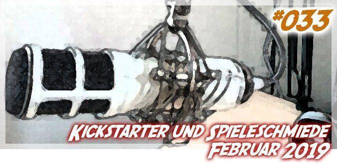 Brettspiel-Kickstarter und Spieleschmiede-Projekte - Februar-2019