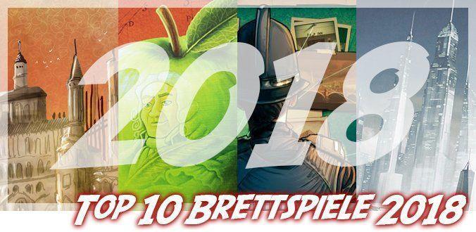 Top 10 Brettspiele 2018