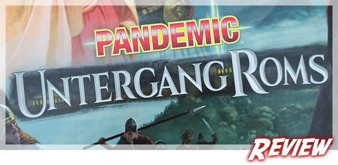 Pandemic - Untergang Roms - Review