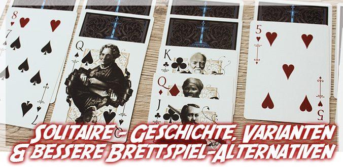 Solitaire – Geschichte, Varianten & bessere Brettspiel-Alternativen