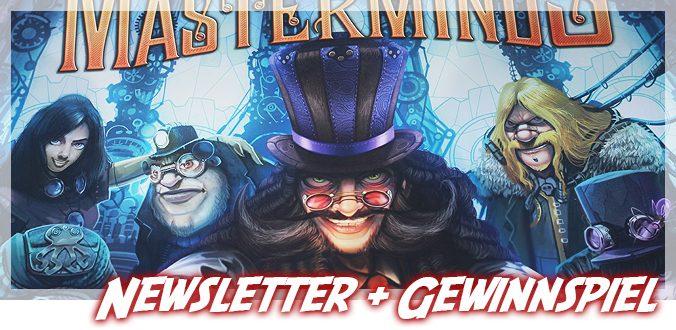 Neuer Abenteuer Brettspiele Newsletter + Victorian Masterminds Gewinnspiel