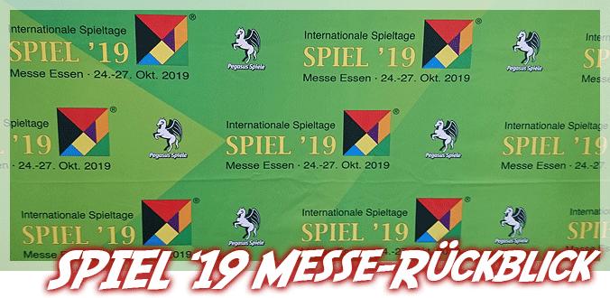 SPIEL 2019 Rückblick – Brettspiele, Erlebnisse und Fazit