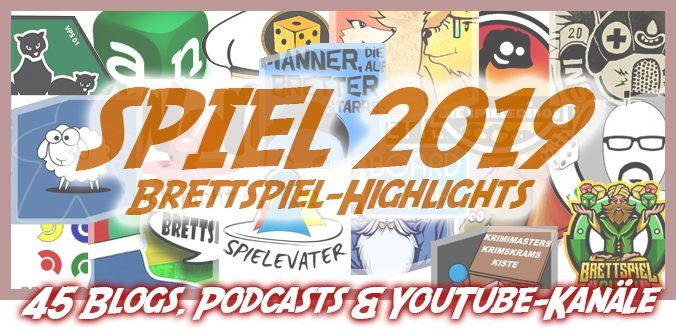 Auf diese Brettspiele freuen sich 45 Blogger, Podcaster und YouTuber auf der SPIEL 2019