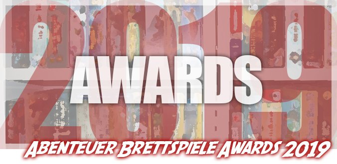 Abenteuer Brettspiele Awards 2019 - Die 7 Gewinner