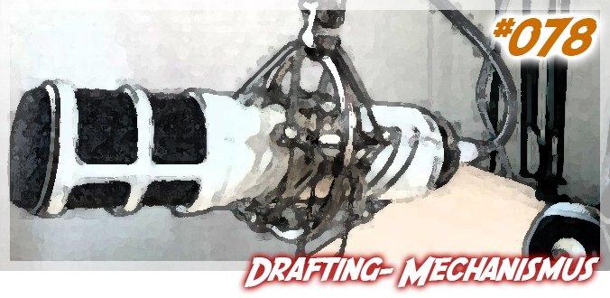 Drafting – Meine Lieblings-Mechaniken in Brettspielen Teil 4 - Podcast 78