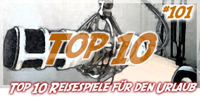 Top 10 Reisespiele für den Urlaub – Abenteuer Brettspiele Podcast 101