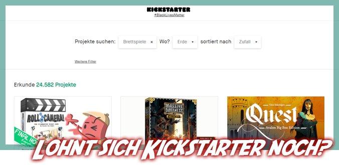 Lohnt sich Kickstarter noch?
