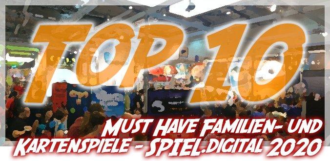 Top 10 Must Have Familien- und Kartenspiele auf der SPIEL.digital 2020