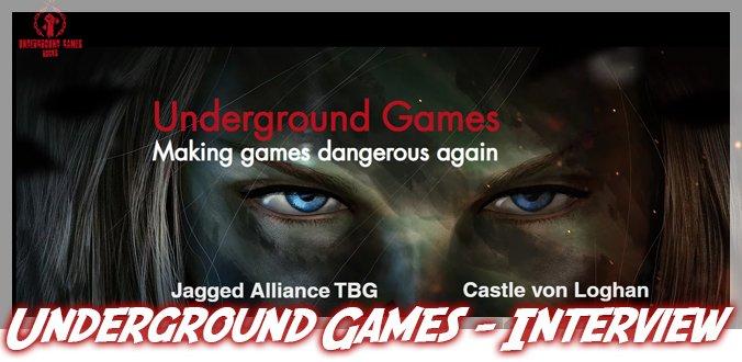 Underground Games Interview - Jagged Alliance, Castle of Logan