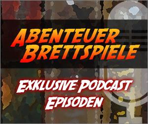 Abenteuer Brettspiele Podcast - Exklusive Podcast-Episoden für Unterstützer!
