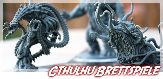 Cthulhu Brettspiele – Ursprung, Spielwelt und meine Spiele-Favoriten