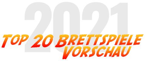 Top 10 Brettspiele 2021 - Vorschau - Plätze 10 bis 1