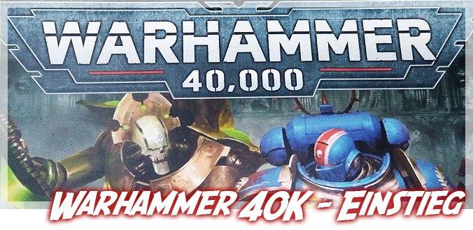 Warhammer 40K – Einstieg in die 9. Edition