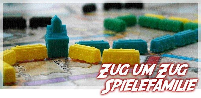 Zug um Zug – Spielefamilie Überblick & Tipps