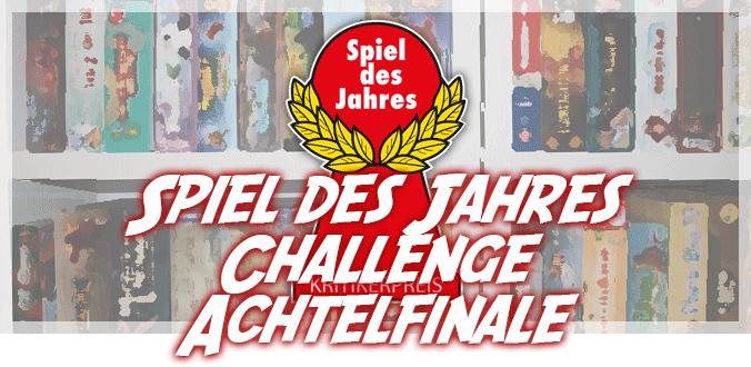 Spiel des Jahres Challenge - Achtelfinale
