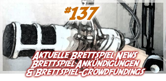#137 - Brettspiel News, Ankündigungen und Kickstarter - Abenteuer Brettspiele Podcast