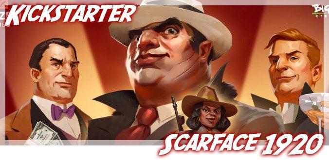 Scarface 1920 Kickstarter – Gangsterbanden im Chicago der 20er Jahre