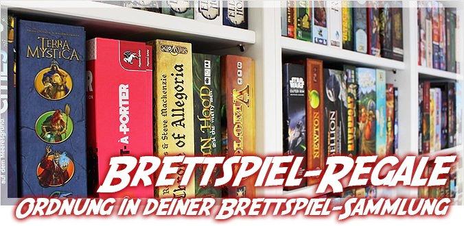 Brettspiel-Regale – So schaffst du Ordnung in deiner Brettspiel-Sammlung!