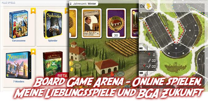 Board Game Arena – Online spielen, Meine Lieblingsspiele und BGA Zukunft
