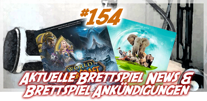 Neues Magazin, Berlin-Con, SPIEL'21, Arche Nova, WoW … Brettspiel-News Podcast 154