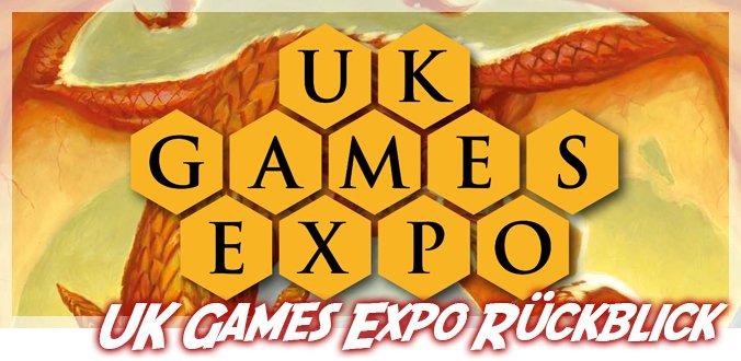 UK Games Expo 2021 Rückblick, Neuheiten und Awards