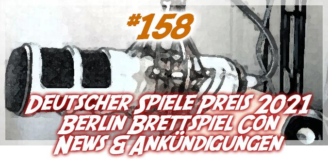#158 – Deutscher Spiele Preis, Berlin Brettspiel Con, News & Ankündigungen – Podcast